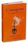 More about /wallyboston/contagious-why-things-catch-on/