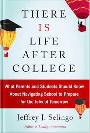 Jeff Selingo Life after College book cover