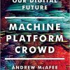 machine platform crowd digital future Wally Boston